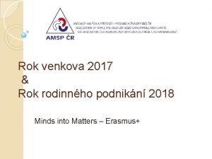 Rok venkova 2017 Rok rodinnho podnikn 2018 Minds