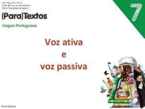 Voz ativa e voz passiva Porto Editora A