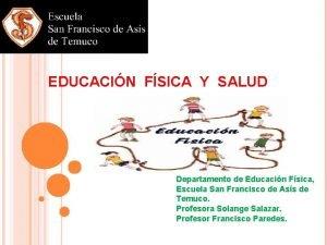 EDUCACIN FSICA Y SALUD Departamento de Educacin Fsica