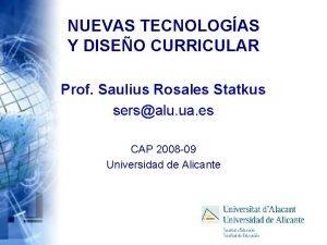 NUEVAS TECNOLOGAS Y DISEO CURRICULAR Prof Saulius Rosales