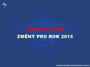 PRAVIDLA BA ZMNY PRO ROK 2015 PRAVIDLA 2015