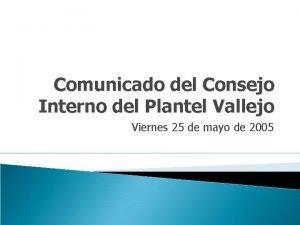 Comunicado del Consejo Interno del Plantel Vallejo Viernes