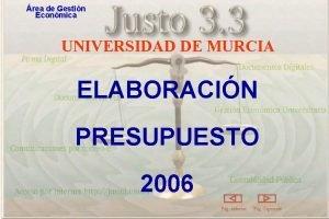 rea de Gestin Econmica UNIVERSIDAD DE MURCIA ELABORACIN