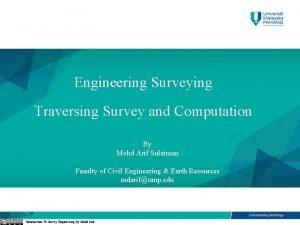CHAPTER 3 Engineering Surveying Traversing Survey and Computation