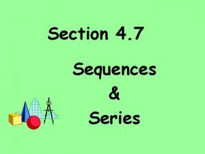 Section 4 7 Sequences Series Sequences sets of