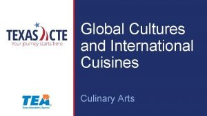 Global Cultures and International Cuisines Culinary Arts Copyright
