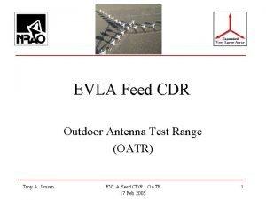 EVLA Feed CDR Outdoor Antenna Test Range OATR