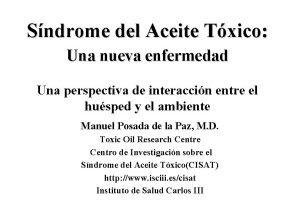 Sndrome del Aceite Txico Una nueva enfermedad Una