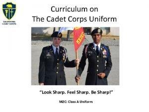 Curriculum on The Cadet Corps Uniform Look Sharp