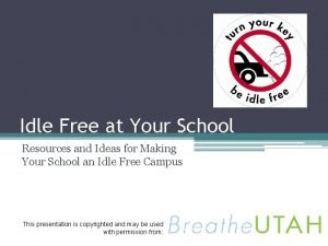 Idle Free at Your School Resources and Ideas