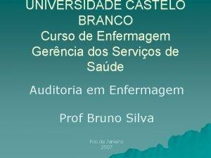 UNIVERSIDADE CASTELO BRANCO Curso de Enfermagem Gerncia dos