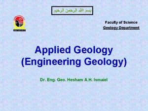 Faculty of Science Geology Department Applied Geology Engineering