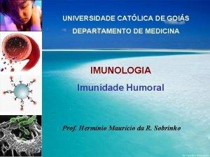 UNIVERSIDADE CATLICA DE GOIS DEPARTAMENTO DE MEDICINA IMUNOLOGIA