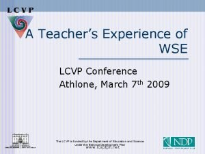 A Teachers Experience of WSE LCVP Conference Athlone