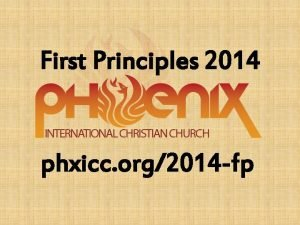 First Principles 2014 phxicc org2014 fp 2014 First