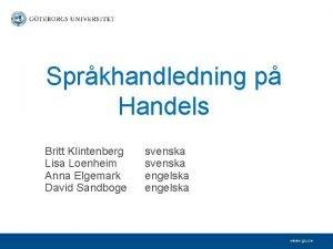 Sprkhandledning p Handels Britt Klintenberg Lisa Loenheim Anna