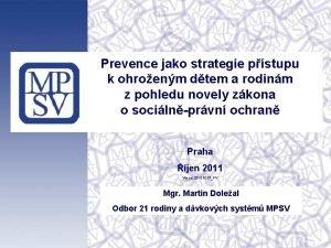 Prevence jako strategie pstupu k ohroenm dtem a