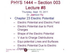 PHYS 1444 Section 003 Lecture 8 Thursday Sept