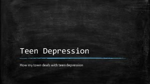 Teen Depression How my town deals with teen