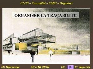 ULCO Traabilit CM 02 Organiser ORGANISER LA TRAABILITE