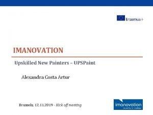 IMANOVATION Upskilled New Painters UPSPaint Alexandra Costa Artur