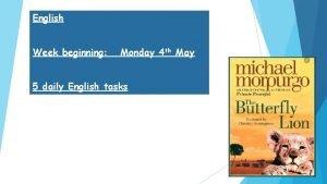English beginning Week beginning 13 4 2 0