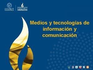 Medios y tecnologas de informacin y comunicacin 1
