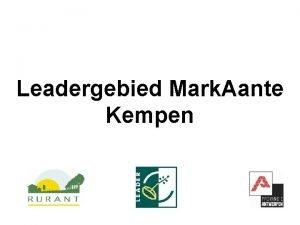 Leadergebied Mark Aante Kempen Situering In het noorden