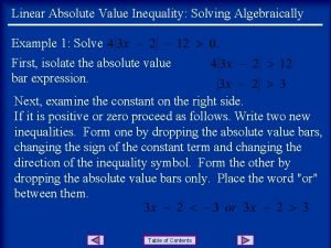 Linear Absolute Value Inequality Solving Algebraically Example 1