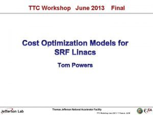 TTC Workshop June 2013 Final TTC Workshop June