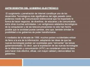 ANTECEDENTES DEL GOBIERNO ELECTRNICO El surgimiento y penetracin