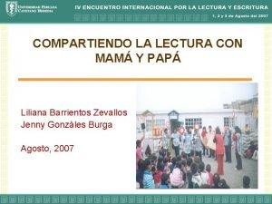 COMPARTIENDO LA LECTURA CON MAM Y PAP Liliana