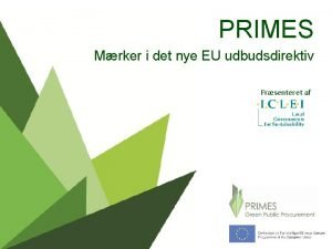 PRIMES Mrker i det nye EU udbudsdirektiv Prsenteret