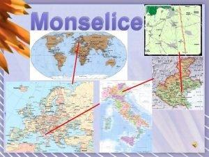 Monselice Monselice Identity Card REGION Veneto PROVINCE Padua