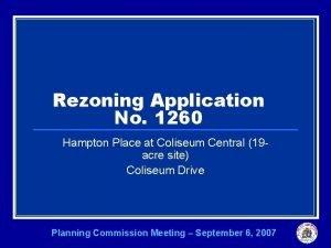 Rezoning Application No 1260 Hampton Place at Coliseum