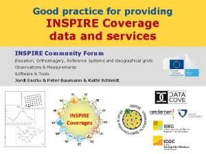 Good practice for providing INSPIRE Coverage data and