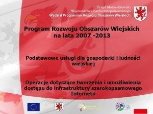 Wydzia Programw Rozwoju Obszarw Wiejskich Program Rozwoju Obszarw