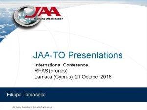 JAATO Presentations International Conference RPAS drones Larnaca Cyprus