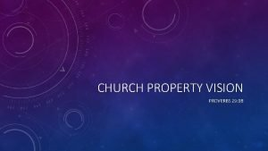 CHURCH PROPERTY VISION PROVERBS 29 18 PROVERBS 29