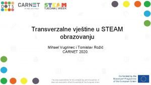 Transverzalne vjetine u STEAM obrazovanju Mihael Vugrinec i