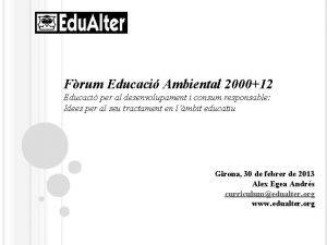 Frum Educaci Ambiental 200012 Educaci per al desenvolupament