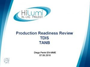 Production Readiness Review TDIS TANB Diego Perini ENMME