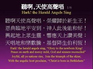 16 Hark the Herald Angels Sing Hark the