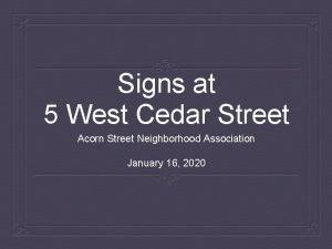 Signs at 5 West Cedar Street Acorn Street