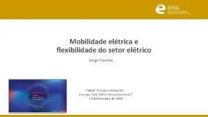 Mobilidade eltrica e flexibilidade do setor eltrico Jorge