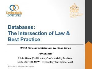 Databases The Intersection of Law Best Practice FVPSA