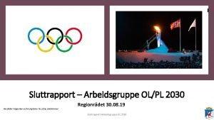 Sluttrapport Arbeidsgruppe OLPL 2030 Alle bilder i rapporten