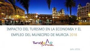 IMPACTO DEL TURISMO EN LA ECONOMIA Y EL