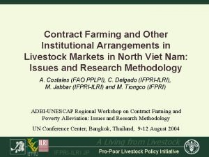 Contract Farming and Other Institutional Arrangements in Livestock