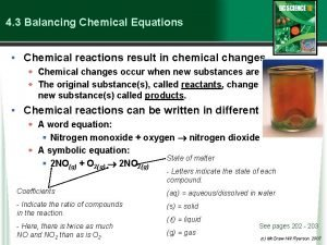 4 3 Balancing Chemical Equations Chemical reactions result